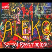 Sergei Rachmaninov: Aleko / Artur Eisen, Lyudmila Sergienko. Evgeny Svetlanov