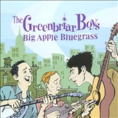 The Greenbriar Boys (Folk group): Big Apple Bluegrass *