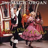 Magic Organ: Please Play a Polka