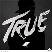 Avicii: True [Deluxe Edition]