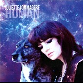 Juliette Commagere: Human [Digipak]