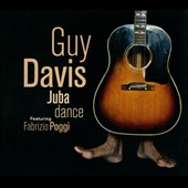 Guy Davis: Juba Dance [Digipak]