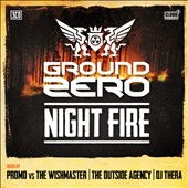 Various Artists: Ground Zero 2013: Night Fire