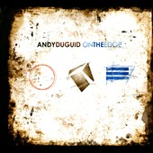 Andy Duguid: On the Edge [Digipak]