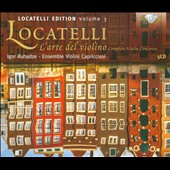 Locatelli Edition, Vol. 3: L'Arte del Violin / Concertos Op. 3/1-12 / Igor Ruhadze, violin [5 CDs]