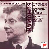 Bernstein Century - Schuman: Symphonies no 3 & 8, etc