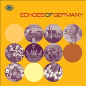 Various Artists: Echoes of Germany: German Popular Music of the 1950s