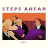 Steps Ahead: Steps Ahead [Limited Edition] [Remastered]