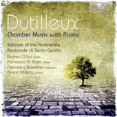 Dutilleux: Chamber Music with Piano / Andrea Oliva, flute; Francesco Di Rosa, oboe; Francesco Bossone, bassoon Akane Makita, piano