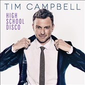 Tim Campbell (Australia): High School Disco