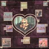 Lady Saw: Raw: The Best of Lady Saw