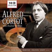 Alfred Cortot: The Piano Works