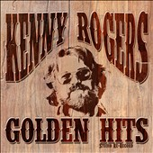 Kenny Rogers: Golden Hits *