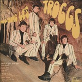 The Troggs: Wild Thing [Prism]