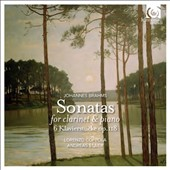 Johannes Brahms: Sonatas for Clarinet & Piano