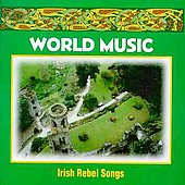 Various Artists: Irish Rebel Songs [Columbia River]