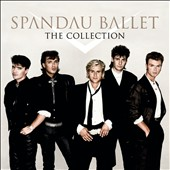 Spandau Ballet: The Collection [2015]