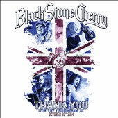 Black Stone Cherry: Thank You: Livin' Live, Birmingham, U.K., October 30, 2014 [Video]