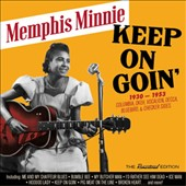 Memphis Minnie: Keep on Goin 1930-1953