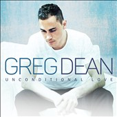 Greg Dean: Unconditional Love