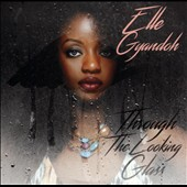 Elle Gyandoh: Through the Looking Glass