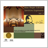 Max Reger (1873-1916): Complete Organ Works, Vol. 3 - Fantasia and Fugue D minor; Seven Organ Pieces Op. 145 / Martin Schmeding, organ