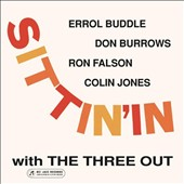 Three Out: Sittin' in With the Three Out [Digipak]