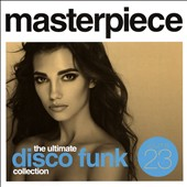 Various Artists: Masterpiece: Ultimate Disco Funk Collection, Vol. 23
