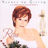 Reba McEntire: The Secret of Giving: A Christmas Collection
