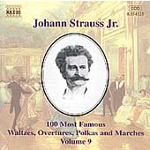 J. Strauss Jr.: 100 Most Famous Waltzes Vol 9