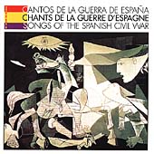 Various Artists: Songs of Spanish Civil War