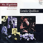 Mr. Rigoletto - My Life in Music / Louis Quilico