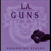 L.A. Guns: Shrinking Violet