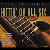 Various Artists: Hittin' on All Six: A History of Jazz [Box]