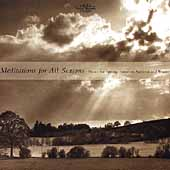 Meditations for All Seasons - Music for Spring, Summer, etc