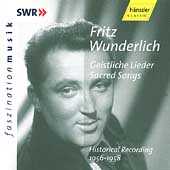 Fritz Wunderlich - Sacred Songs - Historical Recordings
