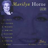 Marilyn Horne - Bach, Handel, Wagner, Berlioz, Berg, et al