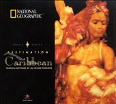 Various Artists: National Geographic: Destination Caribbean