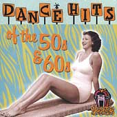 Various Artists: Dance Hits Of The 50s & 60s