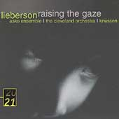 20/21  Lieberson: Raising the Gaze, etc / Knussen, et al