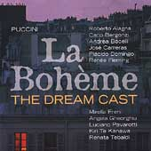 The Dream Cast - Puccini: La Bohème / Alagna, Bocelli, et al