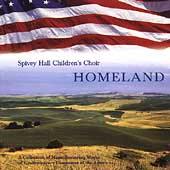 Homeland / Martha Shaw, Spivey Hall Children's Choir