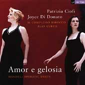 Amor e Gelosia - Handel / Patrizia Ciofi, Joyce Di Donato