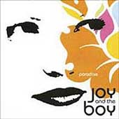 Joy and the Boy: Paradise [Digipak]