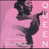 Dinah Washington: Queen: The Music of Dinah Washington