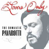 For Lovers Only - The Romantic Pavarotti