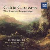 Celtic Caravans - Road to Romantacism / Julianne Baird