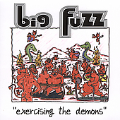 Big Fuzz: Exercising the Demons