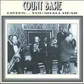 Count Basie: Listen...You Shall Hear [Hep]