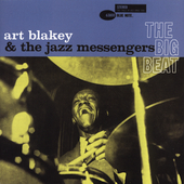 Art Blakey/Art Blakey & the Jazz Messengers: The Big Beat [RVG Edition] [Remaster]